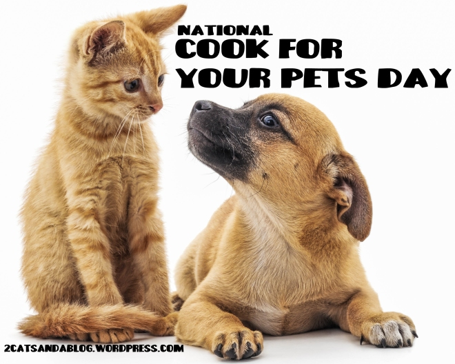 National-Cook-For-Your-Pets-Day